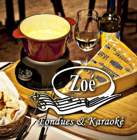 Zoé  Fondues, Karaoké & Cocktails
