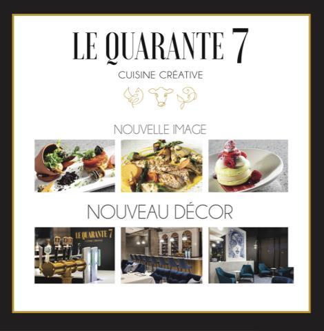 Le Quarante 7 - Cuisine Créative
